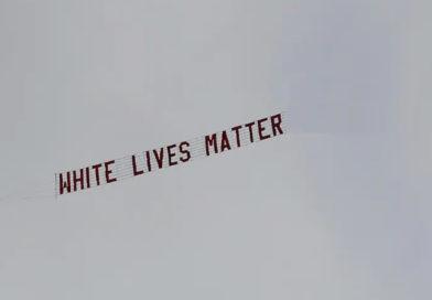 White Lives Matter Banner